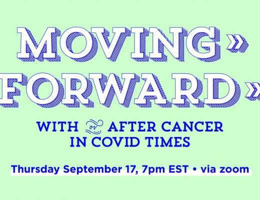 PANEL: Moving Forward With Or After Cancer In COVID Times